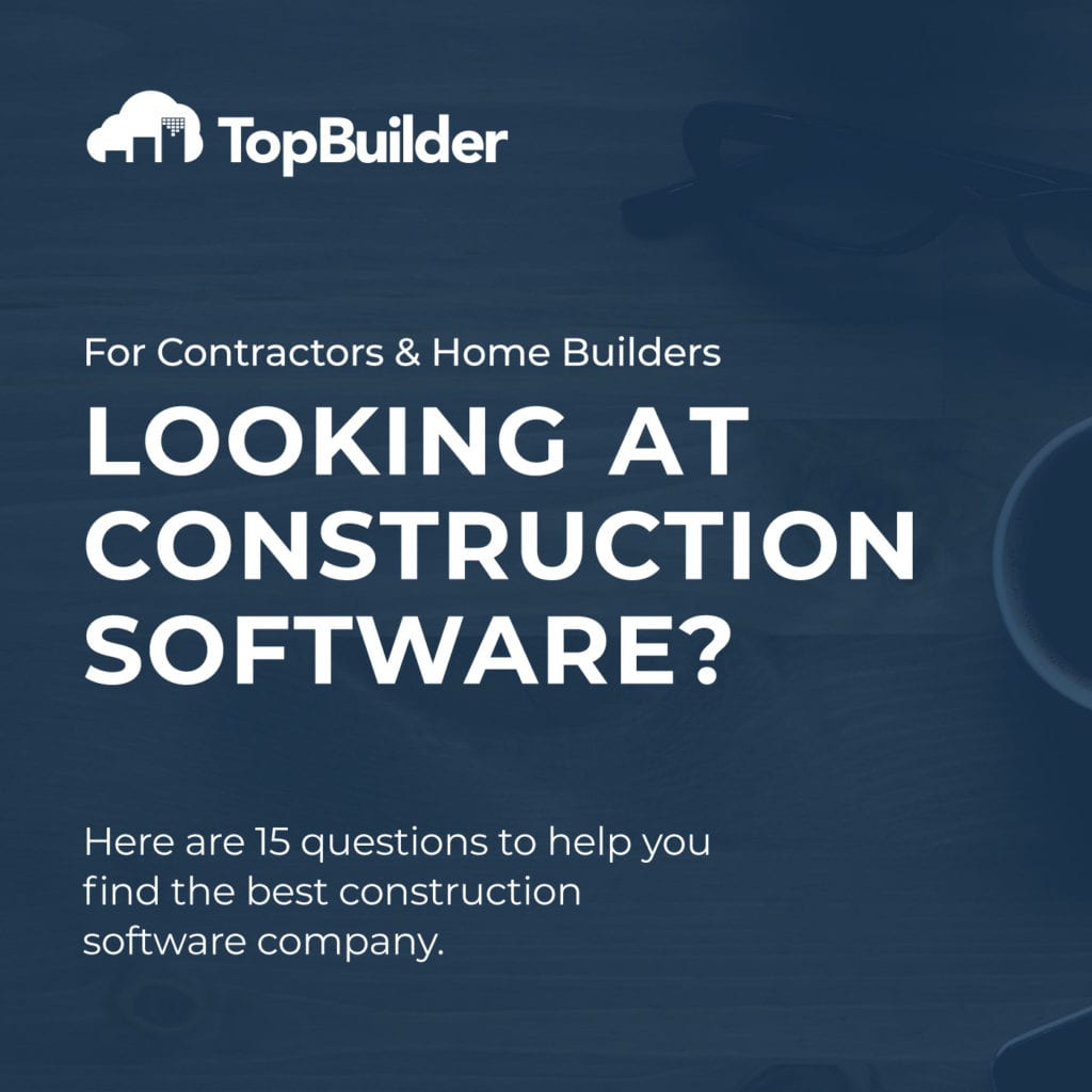 Looking at construction software?