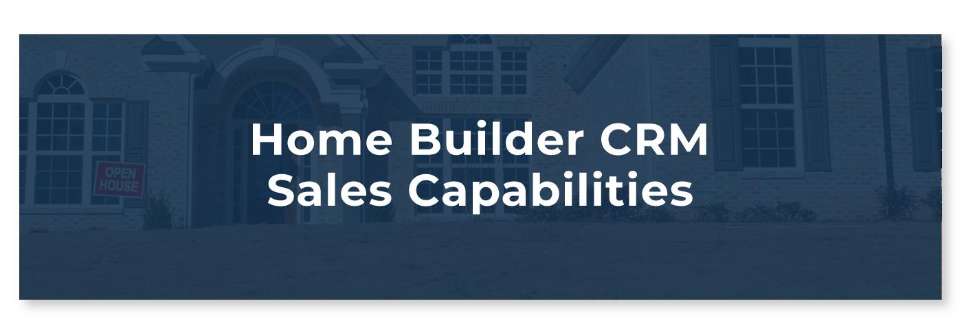 Home Builder CRM Sales Software