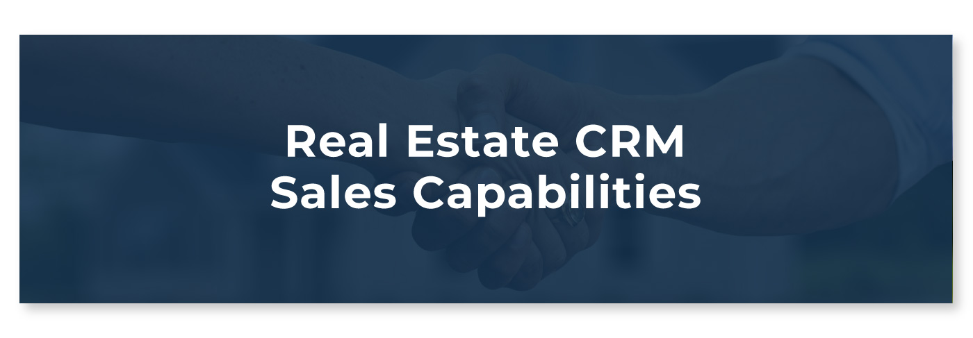 Real Estate CRM Sales Capabilities